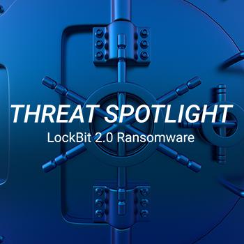 脅威のスポットライト:LockBit 2.0 ランサムウェア、大手コンサルティング会社を狙う